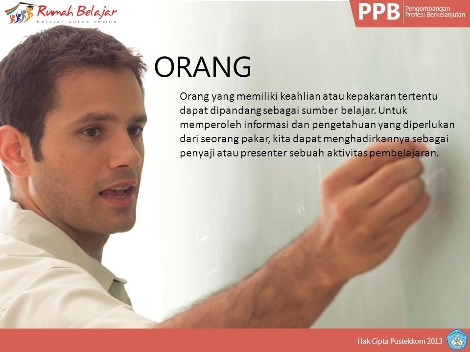 PPB Pengembangan Profesi Berkelanjutan Pesan adalah informasi yang terkandung didalam sebuah sumber belajar.