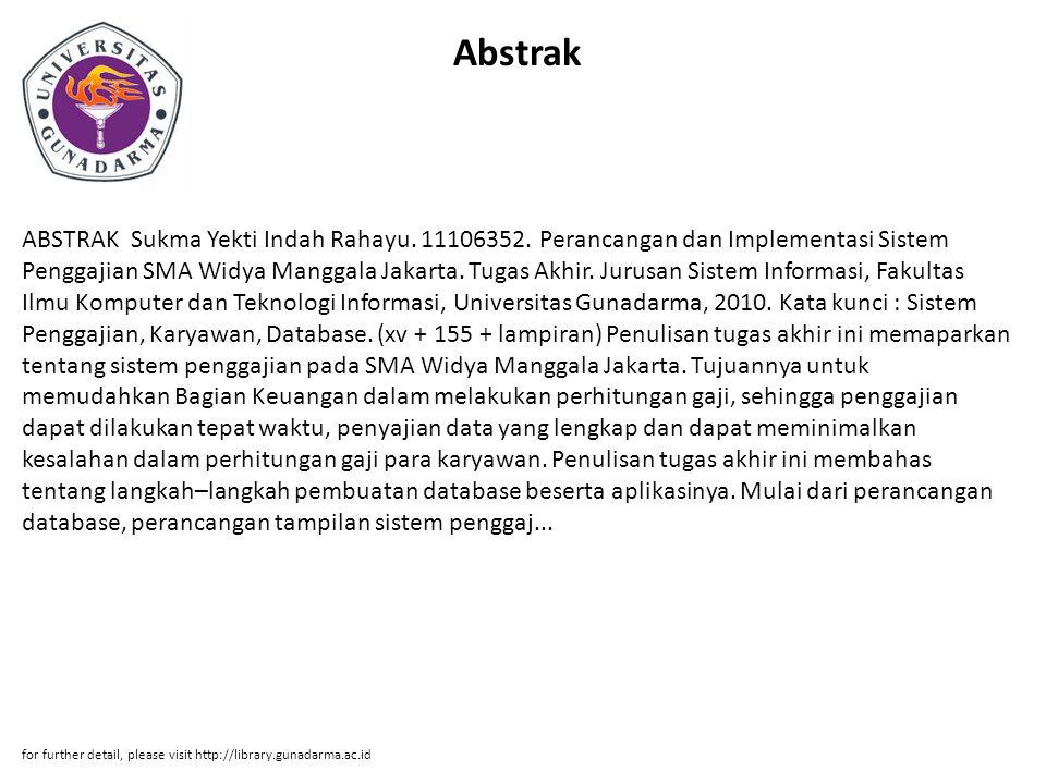 Abstrak ABSTRAK Sukma Yekti Indah Rahayu.11106352.