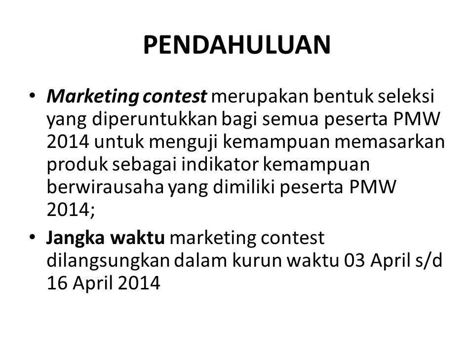 Petunjuk Teknis Marketing Contest 1.Semua peserta pendaftar PMW 2014 dilibatkan dalam marketing contest baik kategori individu maupun kategori kelompok; 2.Produk yang dipasarkan dalam seleksi ini adalah a) MEMBERCARD PPKK Unair, dan b) ide produk usulan peserta PMW 2014; 3.Selain memasarkan membercard PPKK, setiap peserta juga harus memasarkan ide/produk bisnis nya melalui 2 media sosial yaitu facebook DAN twitter yang hanya diKHUSUSkan untuk memasarkan produk/ide bisnis tersebut; 4.Peserta PMW WAJIB memasarkan 5 member card per anggota peserta PMW selama jangka waktu seleksi marketing contest berlangsung.