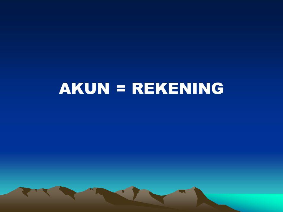 AKUN = REKENING
