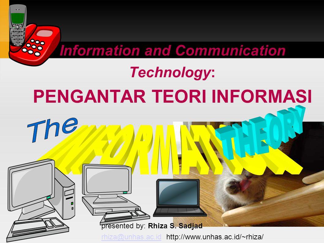 SATUAN INFORMASI lebih besar 1 Kb 1 Kilobit 1000 bit 1 Mb 1 Megabit 1000 Kb 1 Gb 1 Gigabit 1000 Mb 1 Tb 1 Terrabit 1000 Gb = 8 s/d 10 bit 1 B 1 Byte