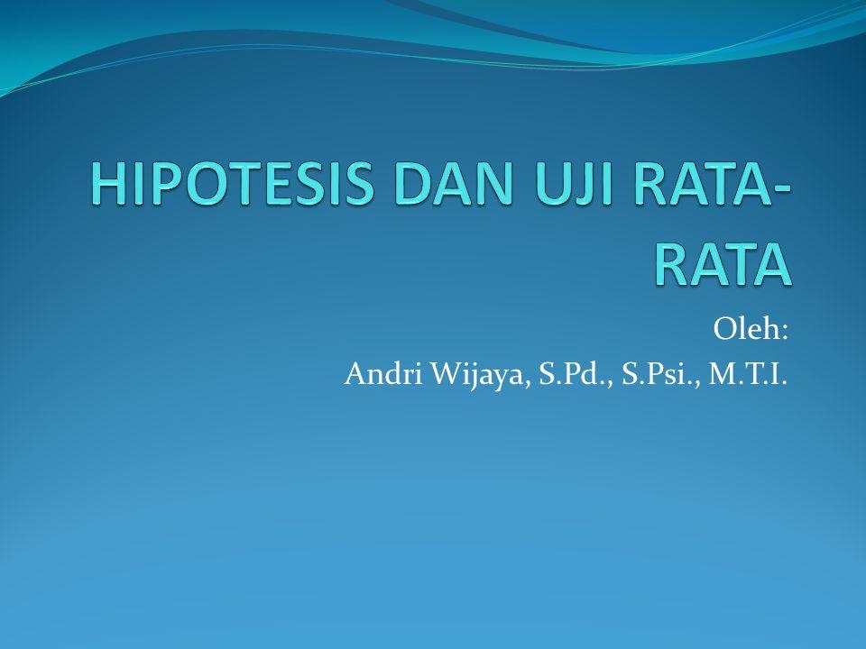 Oleh: Andri Wijaya, S.Pd., S.Psi., M.T.I.