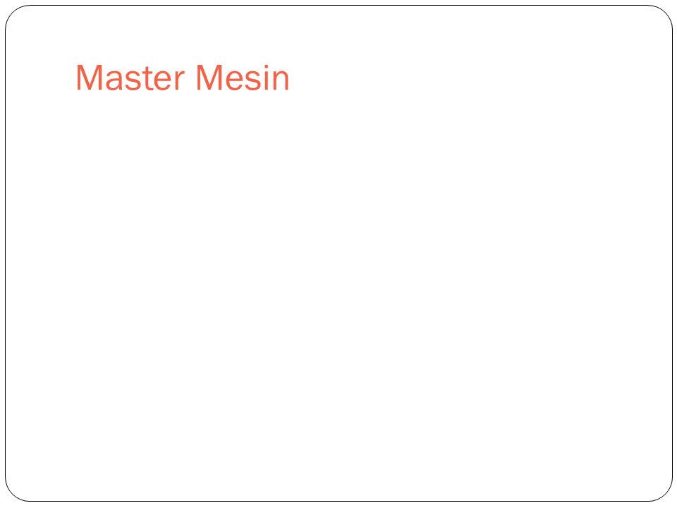 Master Mesin