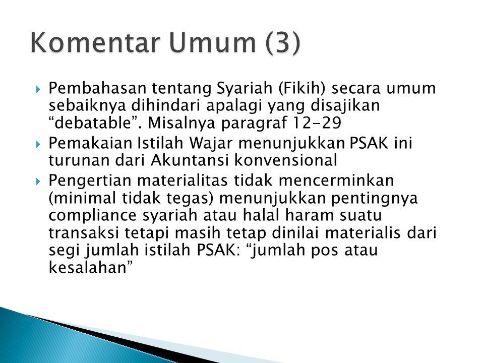  Pembahasan tentang Syariah (Fikih) secara umum sebaiknya dihindari apalagi yang disajikan debatable .