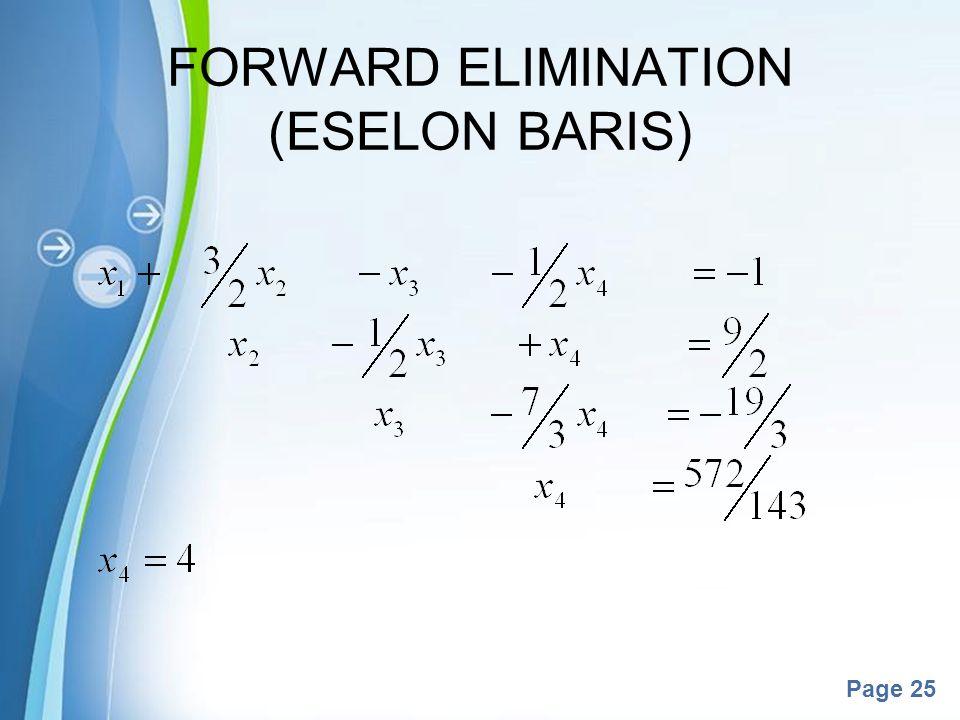 Powerpoint Templates Page 25 FORWARD ELIMINATION (ESELON BARIS)