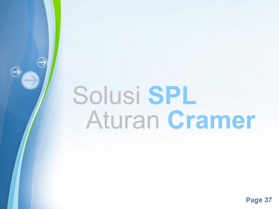 Powerpoint Templates Page 37 Solusi SPL Aturan Cramer