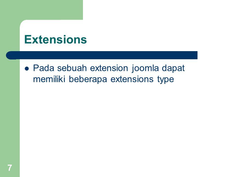 7 Extensions Pada sebuah extension joomla dapat memiliki beberapa extensions type