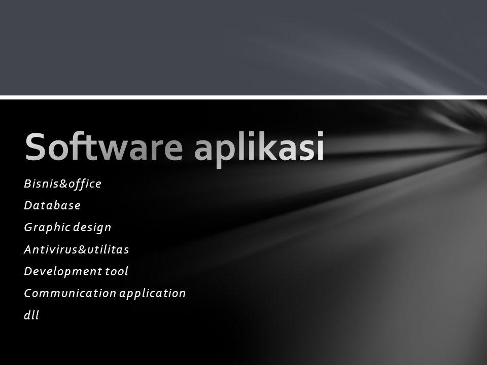 Bisnis&office Database Graphic design Antivirus&utilitas Development tool Communication application dll