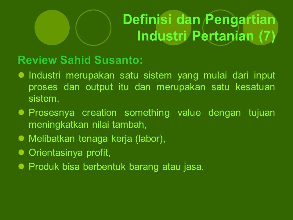 Review Sahid Susanto: Industri merupakan satu sistem yang mulai dari input proses dan output itu dan merupakan satu kesatuan sistem, Prosesnya creatio