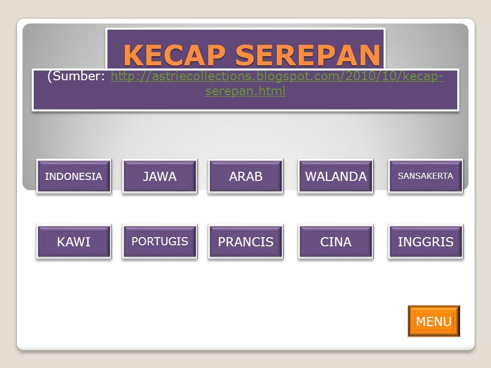 KECAP SEREPAN INDONESIA WALANDA KAWI JAWA SANSAKERTA ARAB PORTUGIS PRANCIS CINA INGGRIS MENU (Sumber: http://astriecollections.blogspot.com/2010/10/ke