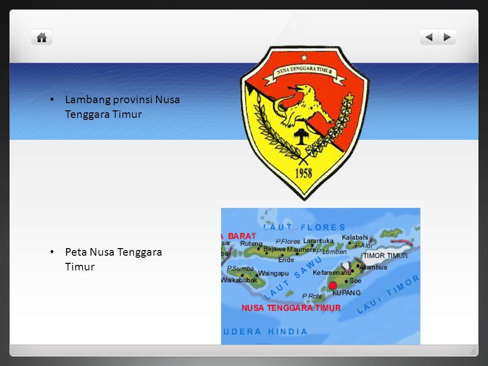 Lambang provinsi Nusa Tenggara Timur Peta Nusa Tenggara Timur