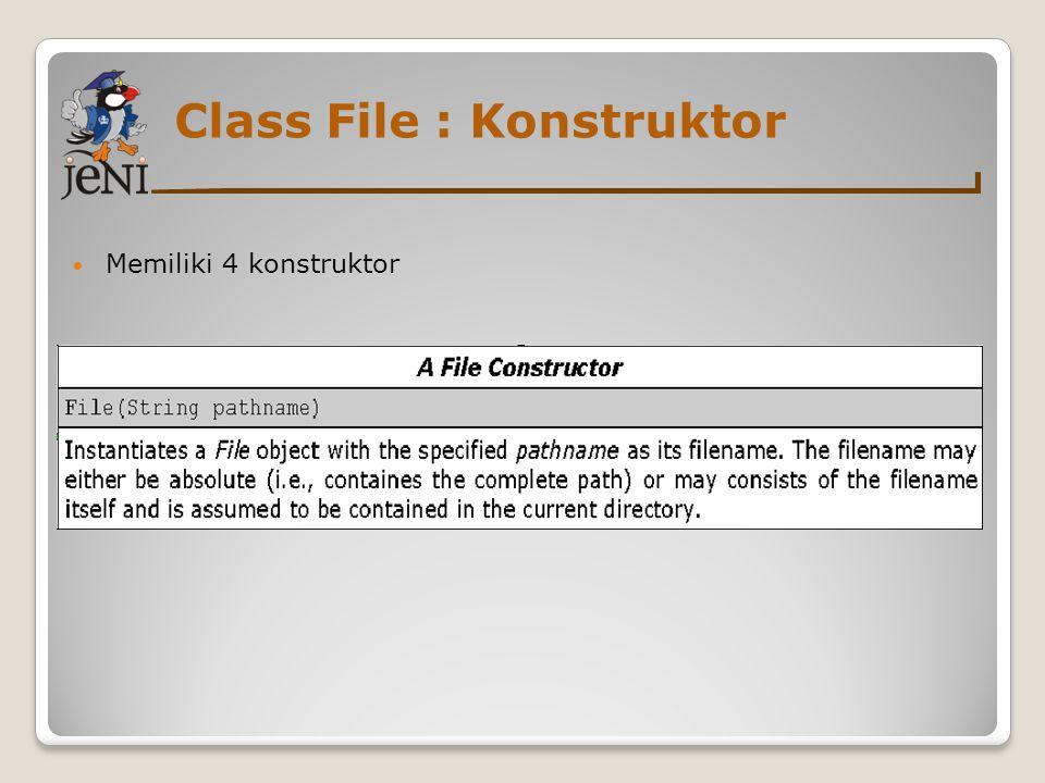 Class File : Konstruktor Memiliki 4 konstruktor