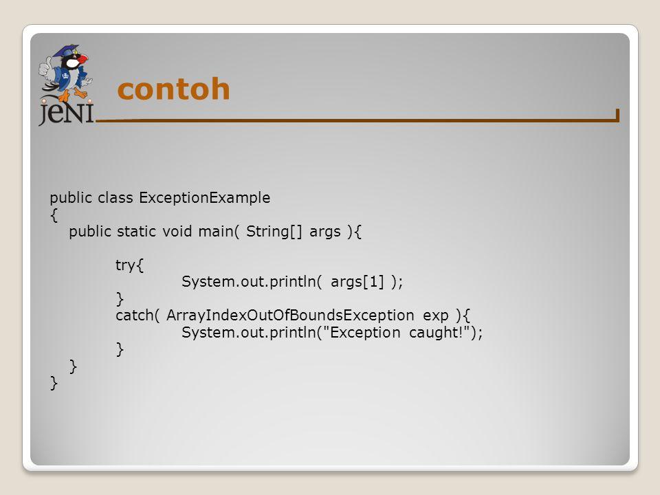 kesimpulan Deskripsikan apa yang disebut dengan exception serta sebutkan contoh-contoh exception.