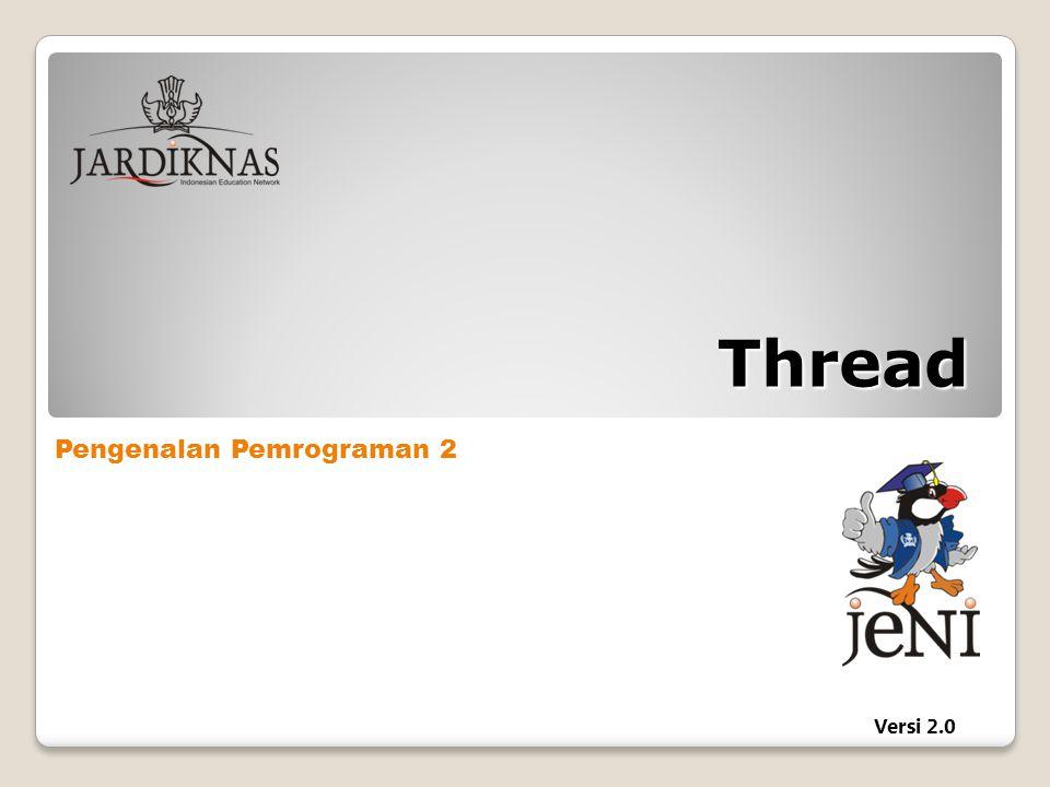 Pengenalan Pemrograman 2 Versi 2.0 Thread