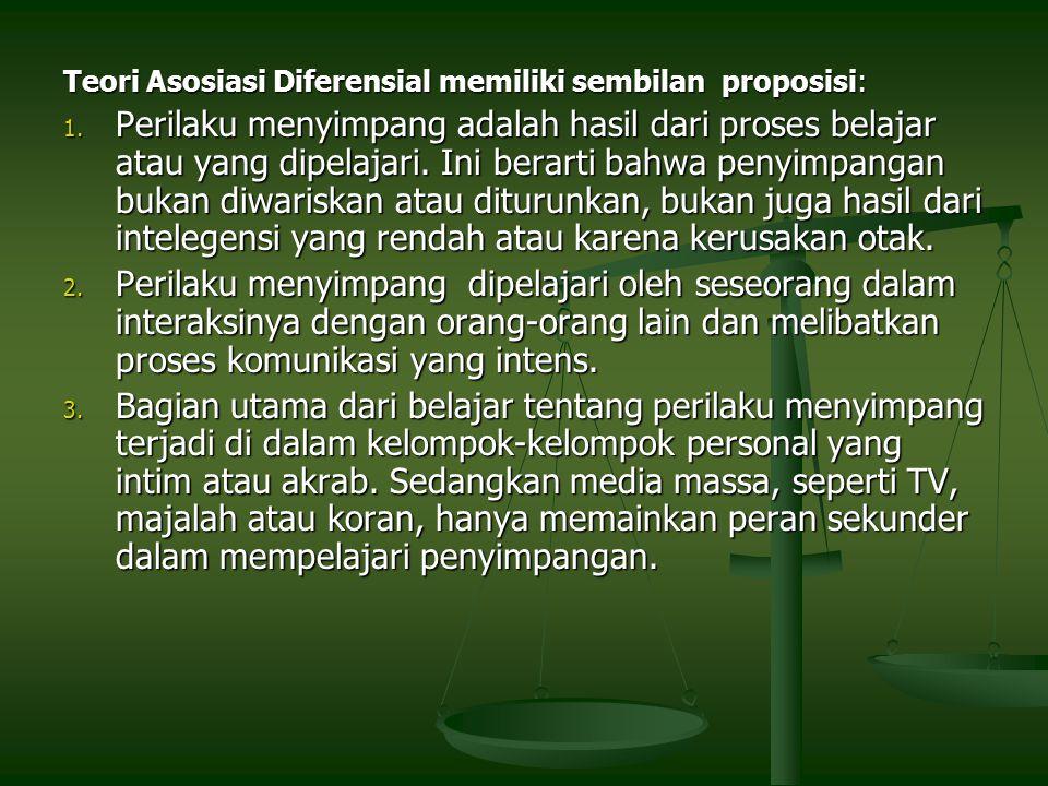 Teori Asosiasi Diferensial memiliki sembilan proposisi: 1.
