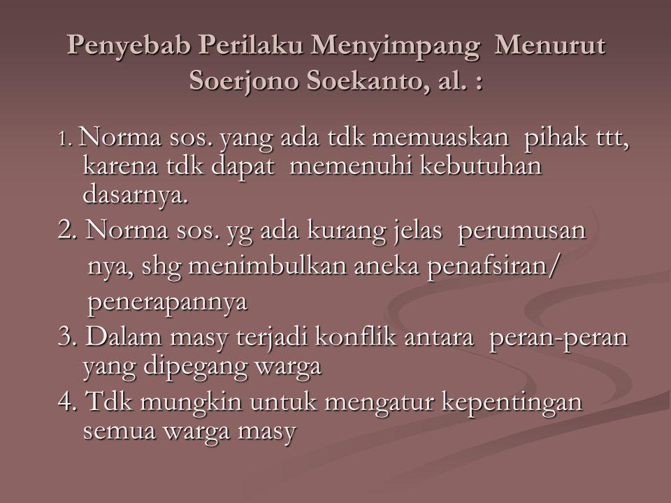 Penyebab Perilaku Menyimpang Menurut Soerjono Soekanto, al.