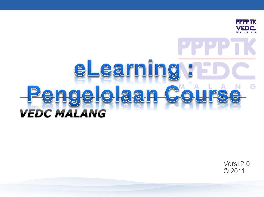 Simulasi: modul,hotpot,forum,chat, quiz Pengelolaan course: edit setting, enrollment, report, grading, backup, restore, reset Diskusi Rencana Implementasi