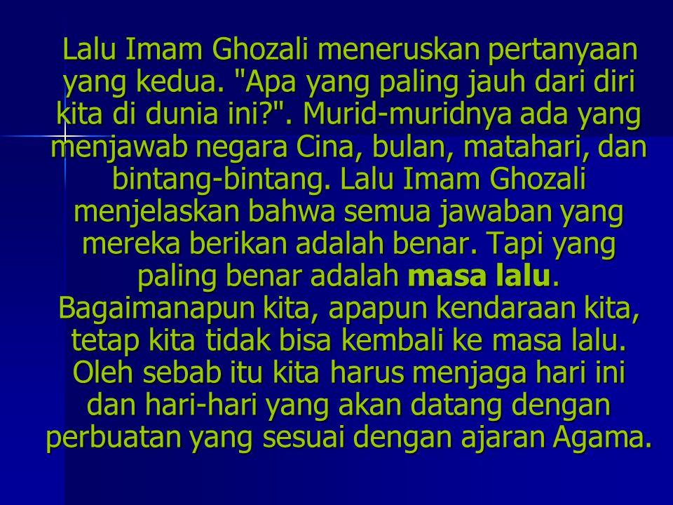 Lalu Imam Ghozali meneruskan pertanyaan yang kedua.