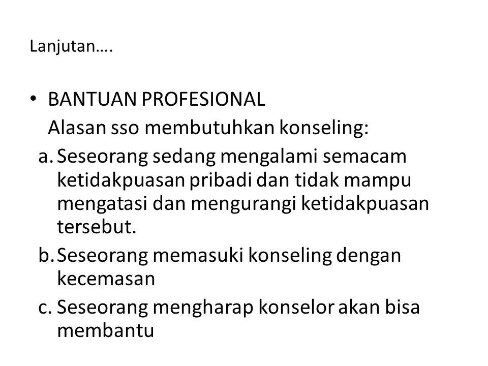 Karakteristik Konseling : 2.