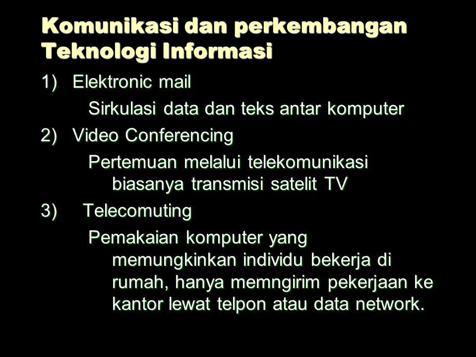 Peningkatan efektivitas komunikasi 1)Kesadaran akan kebutuhan komunikasi efektivitas 2)Penggunaan umpan balik 3)Menjadi komunikator yang lebih efektif