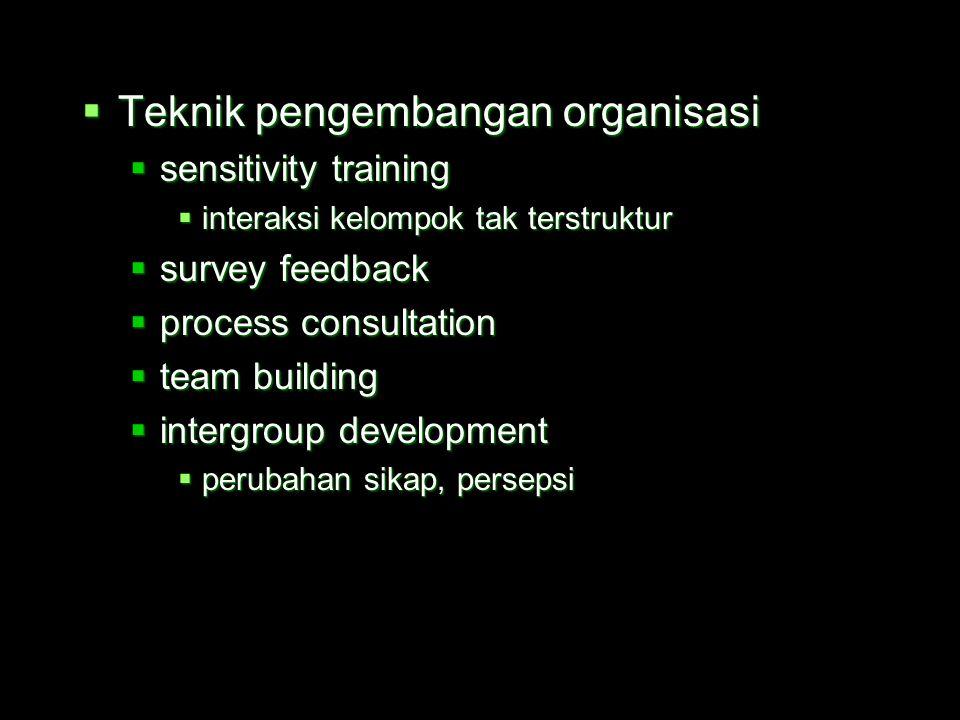 Sentralisasi  formalisasi  perancangan kembali jabatan (job redesign)  perubahan pada teknologi  proses kerja  metoda  peralatan  perubahan p