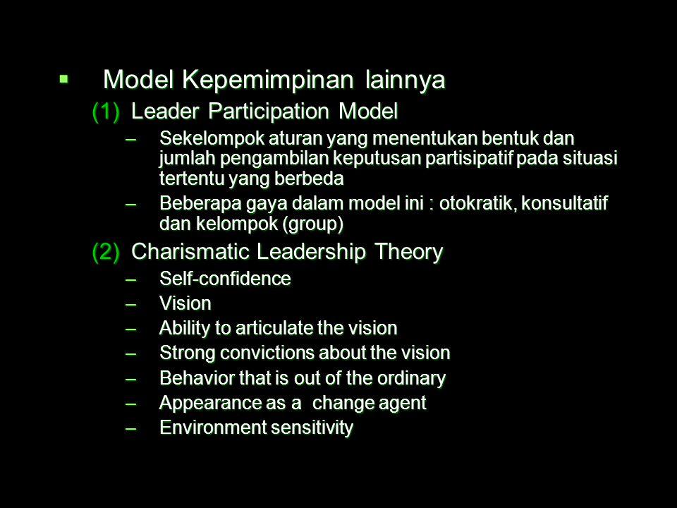  Model Fiedler dan Model House  Model Fiedler melihat bahwa gaya kepemimpinan dipandang tetap (fixed), yakni orientasi pada tugas atau orientasi pad