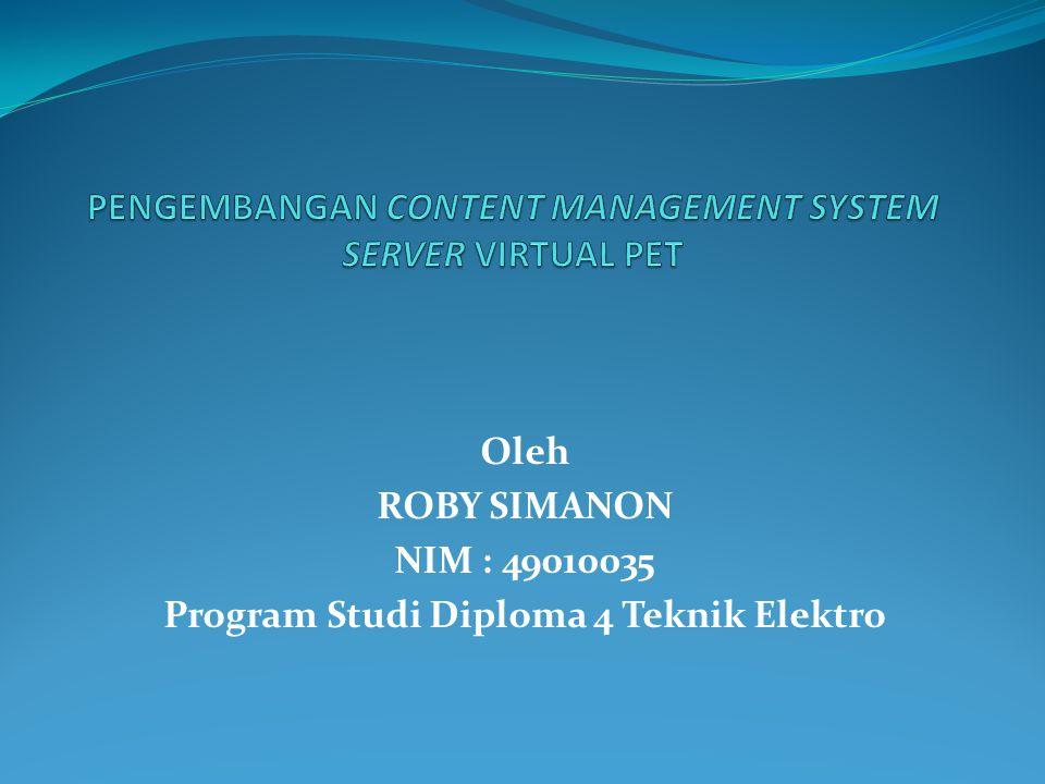 Oleh ROBY SIMANON NIM : 49010035 Program Studi Diploma 4 Teknik Elektro