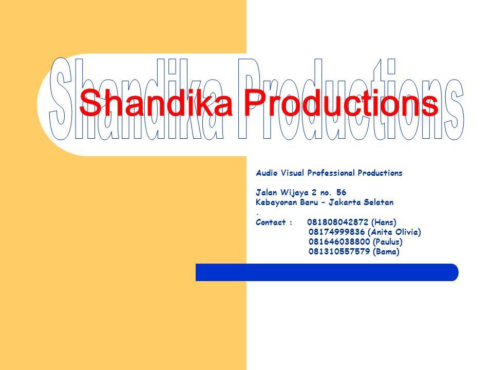 Shandika Productions Audio Visual Professional Productions Jalan Wijaya 2 no.