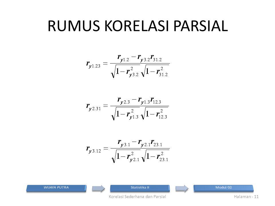 RUMUS KORELASI PARSIAL Korelasi Sederhana dan ParsialHalaman - 11