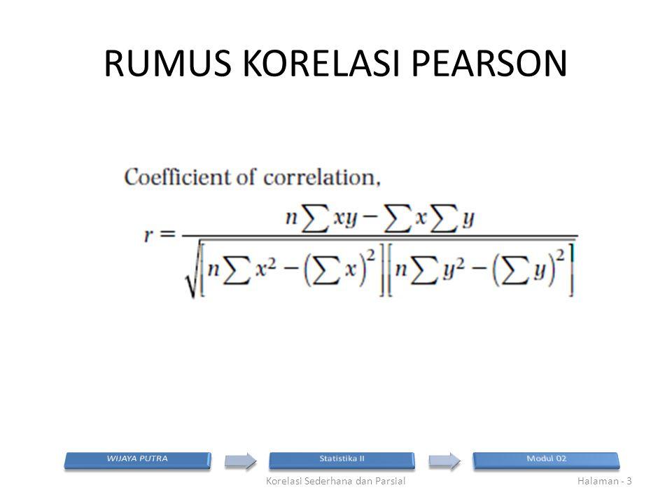 Nilai r tabel pada df=69 dan  = 0,05 adalah 0,197 Korelasi Sederhana dan ParsialHalaman - 14 Koefisien korelasi KB vs KK = 0,520, sedangkan koefisien korelasi parsial = 0,003, p-value = 0,978 Koefisien korelasi parsial KB dan KK adalah tidak signifikan, sehingga kedua variabel sebenarnya tidak saling berkorelasi