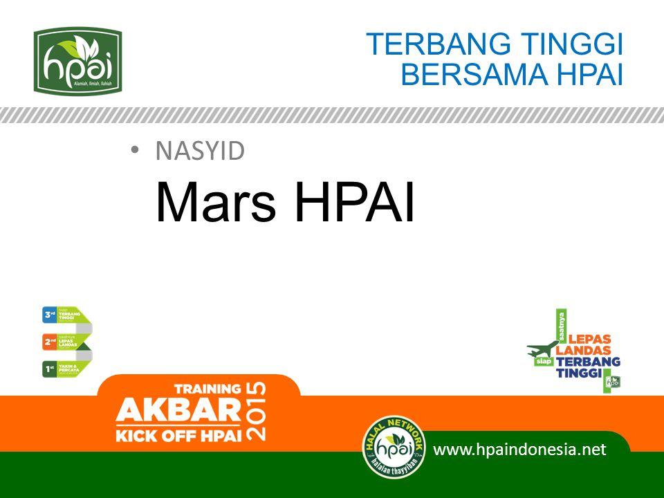 TERBANG TINGGI BERSAMA HPAI NASYID Mars HPAI www.hpaindonesia.net