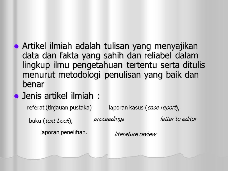 Macam-Macam Tulisan Ilmiah Forum Ilmiah Jurnal Ilmiah Skripsi Tesis Disertasi