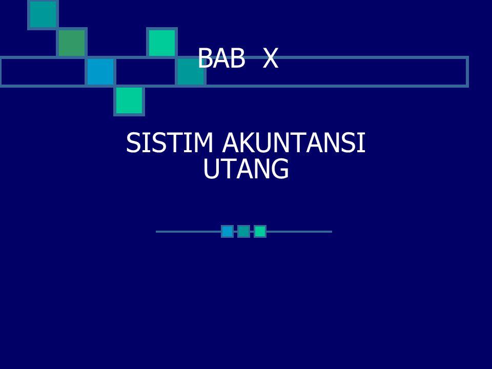 BAB X SISTIM AKUNTANSI UTANG