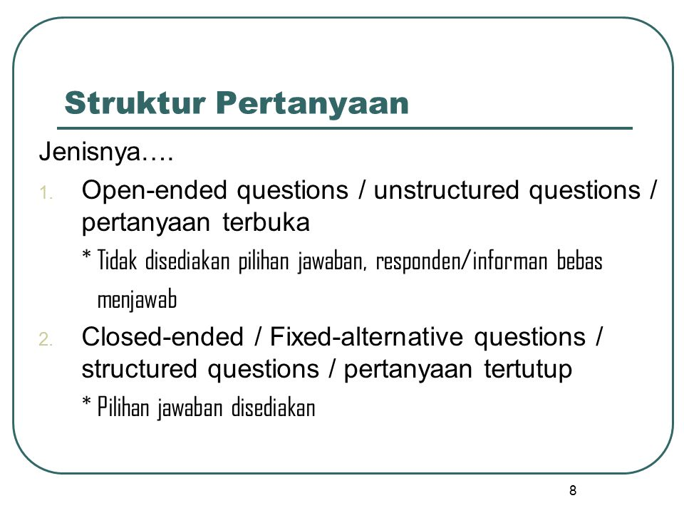 CLOSED-ENDED QUESTIONS 1.