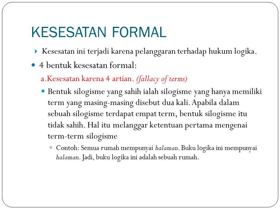 b.Kesesatan karena term tengah yang tidak terdistribusi.