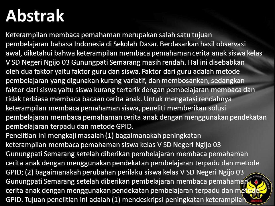 Abstrak Keterampilan membaca pemahaman merupakan salah satu tujuan pembelajaran bahasa Indonesia di Sekolah Dasar.