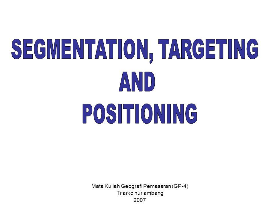 Mata Kuliah Geografi Pemasaran (GP-4) Triarko nurlambang 2007