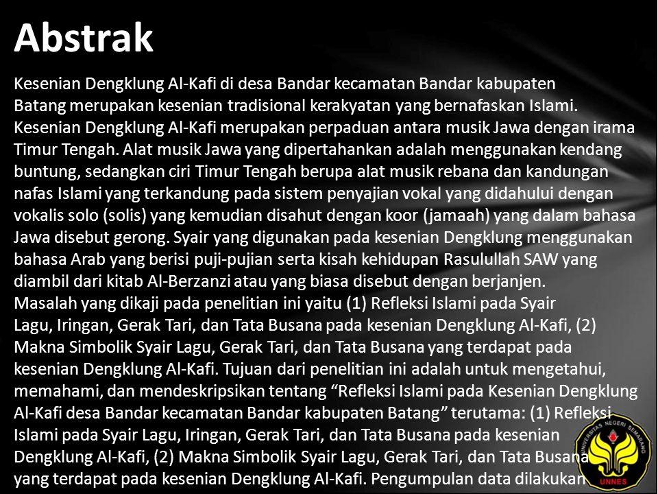 Kata Kunci Refleksi Islami pada Kesenian Dengklung Al-Kafi.