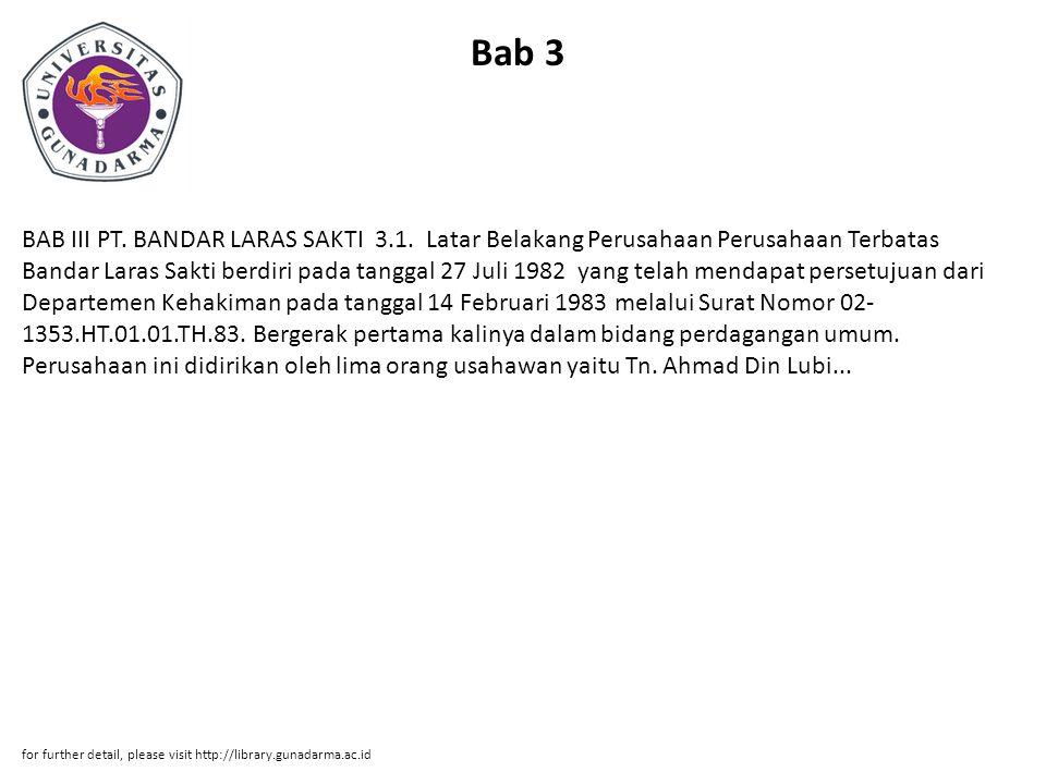 Bab 3 BAB III PT. BANDAR LARAS SAKTI 3.1.