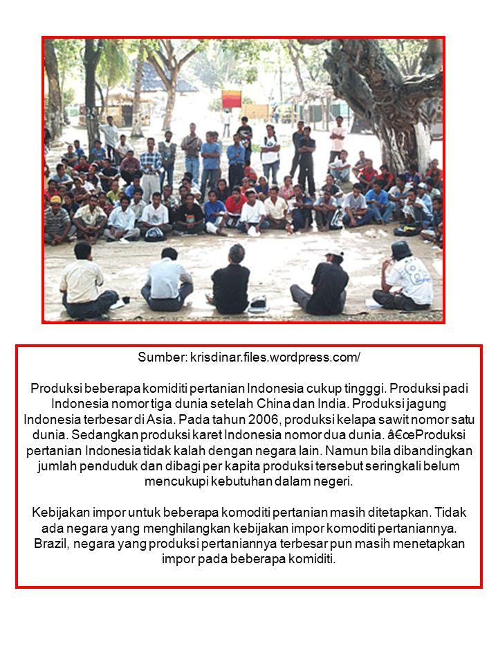 Sumber: krisdinar.files.wordpress.com/ Produksi beberapa komiditi pertanian Indonesia cukup tingggi. Produksi padi Indonesia nomor tiga dunia setelah