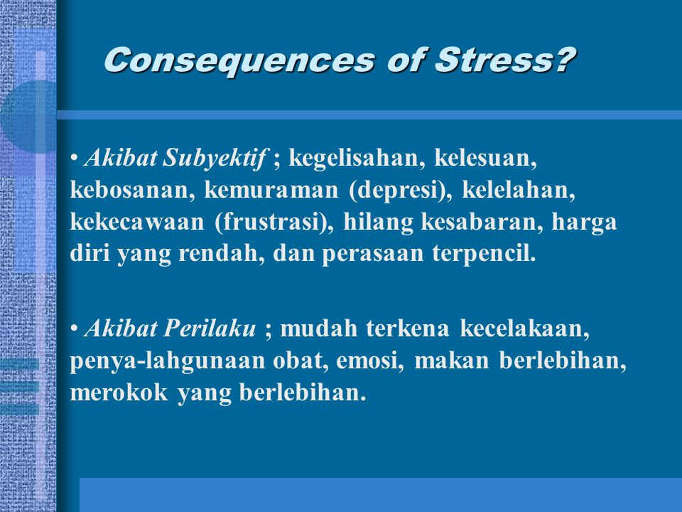 Consequences of Stress.
