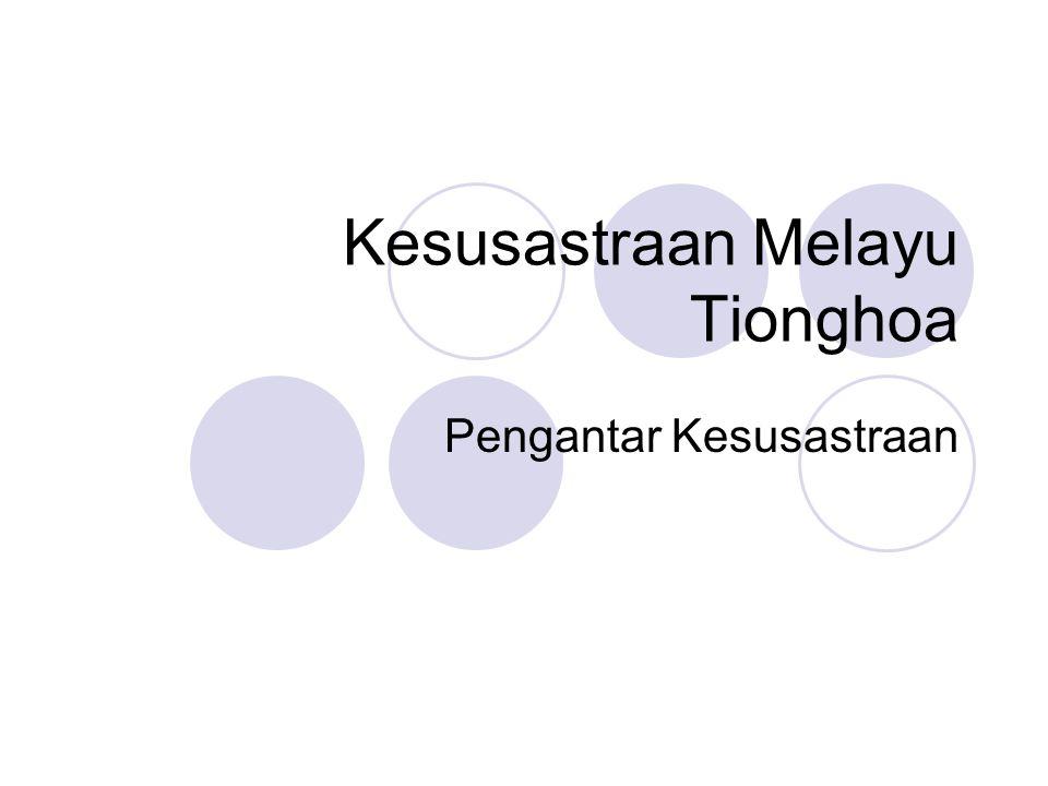Kesusastraan Melayu Tionghoa Pengantar Kesusastraan