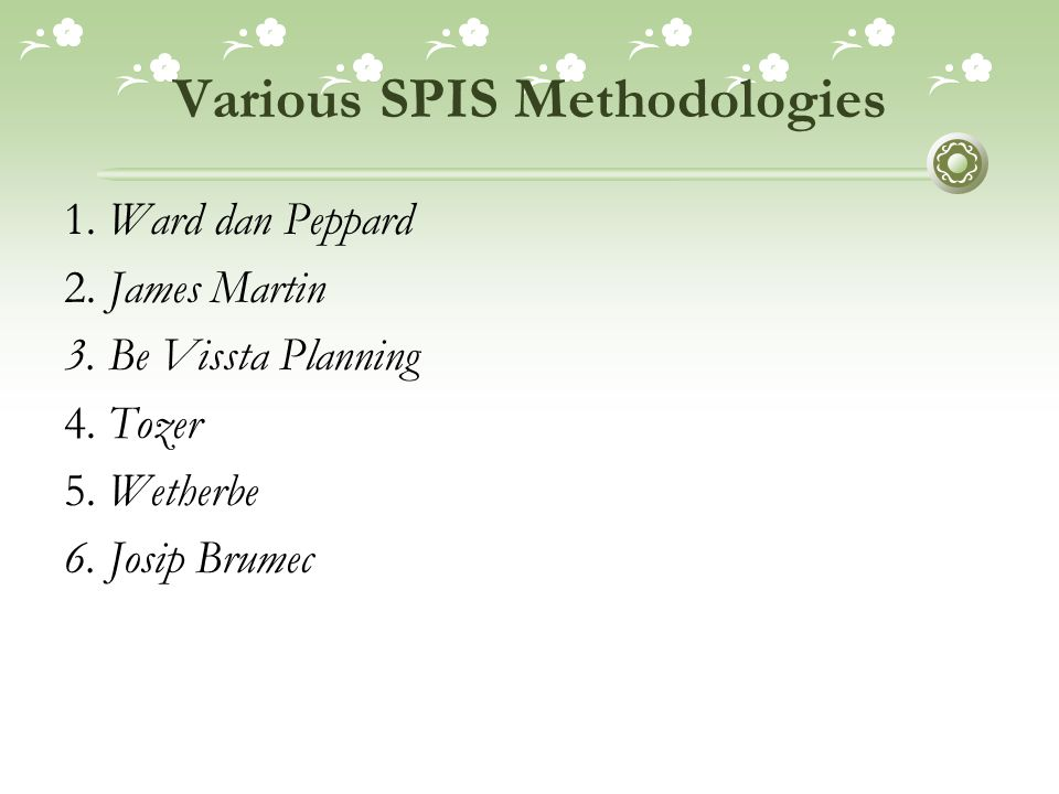 Various SPIS Methodologies 1. Ward dan Peppard 2.
