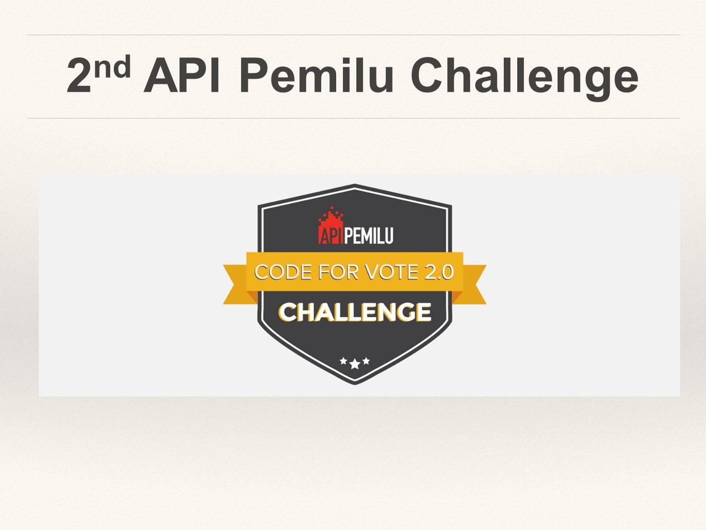 2 nd API Pemilu Challenge