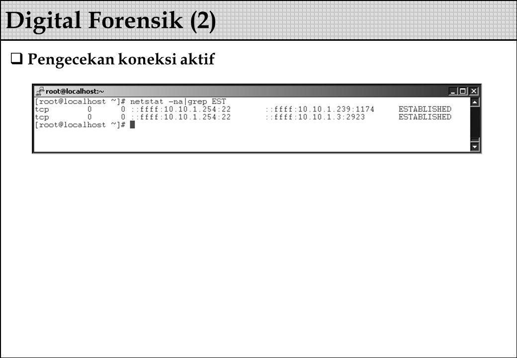 Pengecekan koneksi aktif Digital Forensik (2)