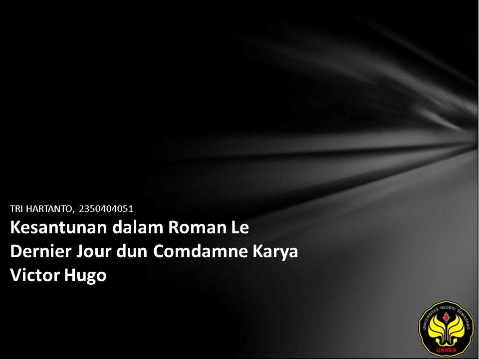 TRI HARTANTO, 2350404051 Kesantunan dalam Roman Le Dernier Jour dun Comdamne Karya Victor Hugo