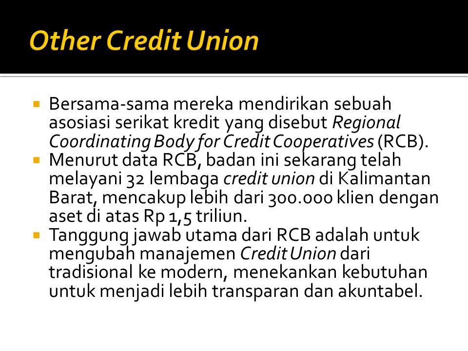  Bersama-sama mereka mendirikan sebuah asosiasi serikat kredit yang disebut Regional Coordinating Body for Credit Cooperatives (RCB).