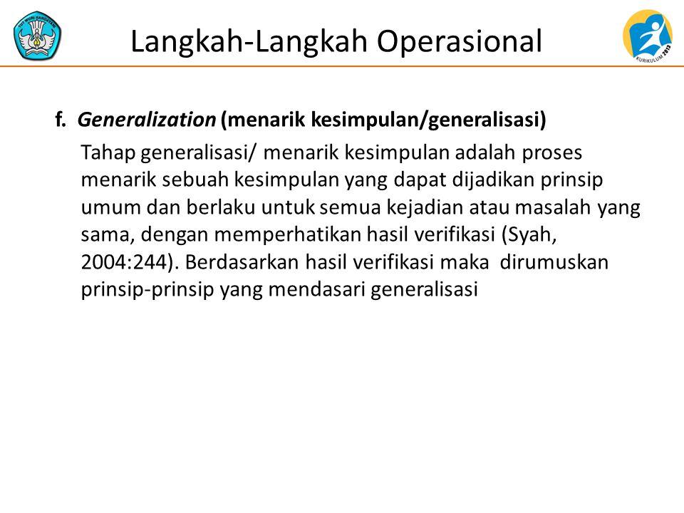 f. Generalization (menarik kesimpulan/generalisasi) Tahap generalisasi/ menarik kesimpulan adalah proses menarik sebuah kesimpulan yang dapat dijadika