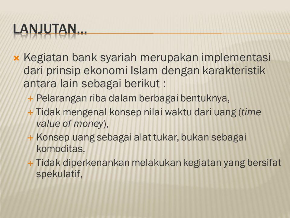  d. Prinsip Transparansi  Bank akan memberikan informasi laporan keuangan secara terbuka dan berkesinambungan agar nasabah investor dapat mengetahui