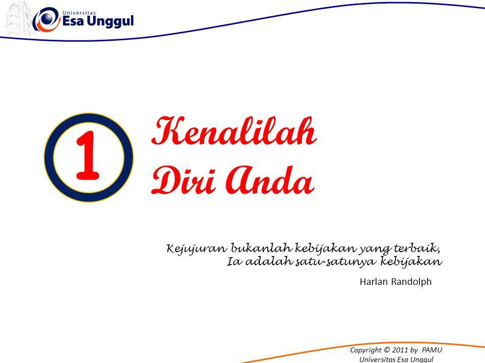 Copyright © 2011 by PAMU Universitas Esa Unggul Tahukah Anda ?!.